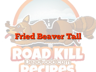 Fried Beaver Tail