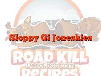 Sloppy Gi Joneskies