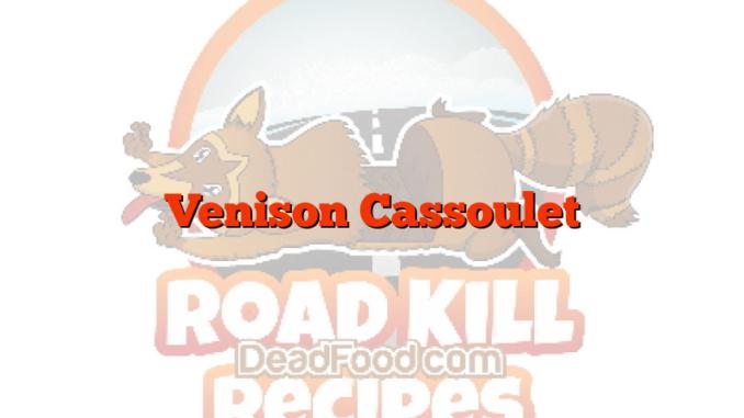 Venison Cassoulet